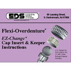 EZ-Change Overdenture keeper and cap kit, containing 2 keepers, 2 cap