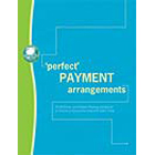 'Perfect' Payment Arrangements